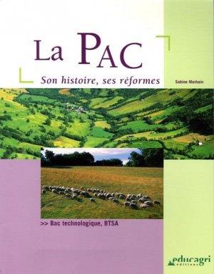 La PAC Son histoire, ses réformes - educagri - 9782844444110 -