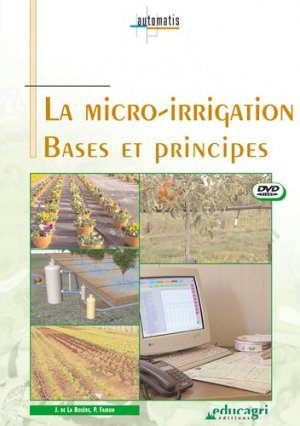 La micro-irrigation - educagri - 9782844444608