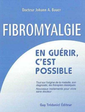 La fibromyalgie : En guérir c'est possible - guy tredaniel editions - 9782844454928 -