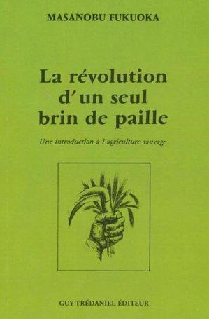 La révolution d'un seul brin de paille - guy tredaniel editions - 9782844456243 -
