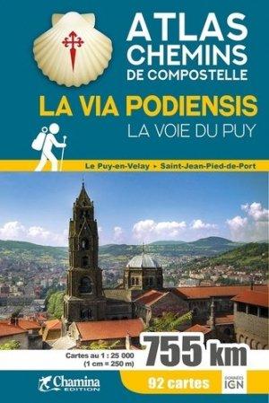 La Via Podiensis - Chamina - 9782844665096 -