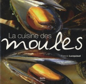 La Cuisine des moules - geste - 9782845616363 -