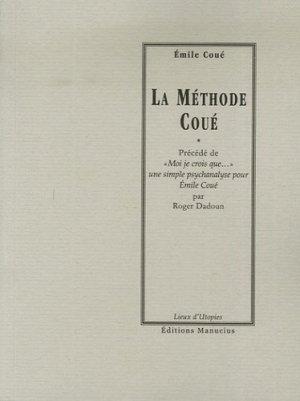 La méthode Coué - Editions Manucius - 9782845780583 -