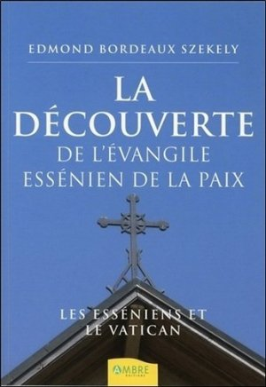 La découverte de l'évangile essénien de la paix - ambre  - 9782846391061 -