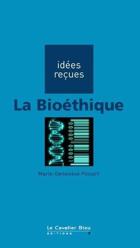 La bioéthique - le cavalier bleu - 9782846702638 -