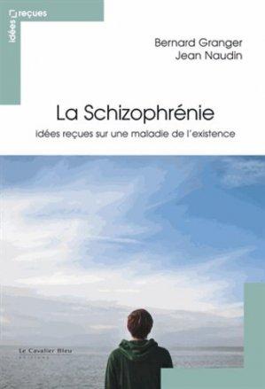 La schizophrénie-le cavalier bleu-9782846706490