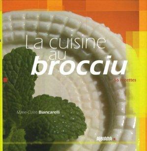 La cuisine au brocciu - Albiana - 9782846981972 -