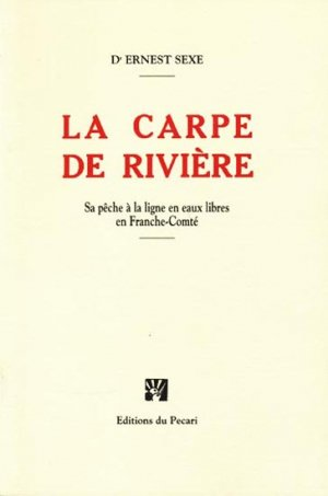 La carpe de rivière - du pecari - 9782848480862 -