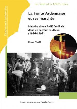 La Fonte Ardennaise et ses marchés - presses universitaires de franche-comté - 9782848675695 -