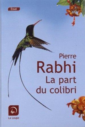 La part du colibri - de la loupe - 9782848688992 -