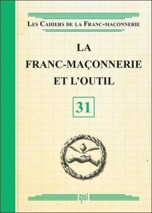La franc-maçonnerie et l'outil -  oxus editions - 9782848981918 -