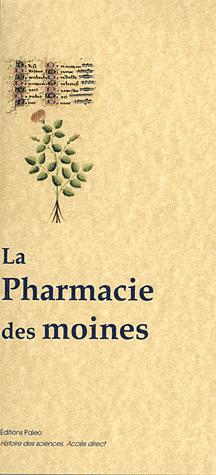 La pharmacie des moines - paleo - 9782849096727 -