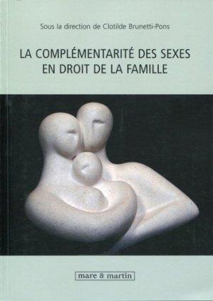 La complémentarité des sexes en droit de la famille - Editions Mare et Martin - 9782849341339 -