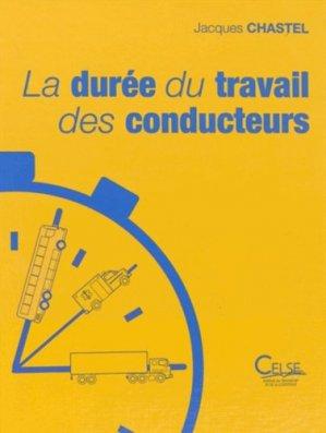 La durée de travail des conducteurs - celse - 9782850093692 -