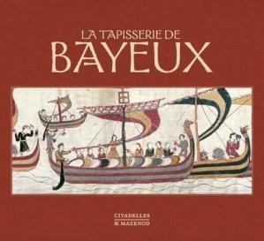 La tapisserie de Bayeux - citadelles et mazenod - 9782850887949 -