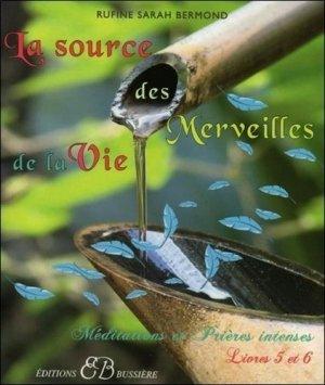 La source des merveilles de la vie - Bussière - 9782850903021 -