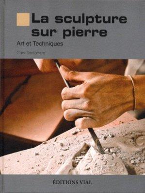 La sculpture sur pierre - vial - 9782851011527 -