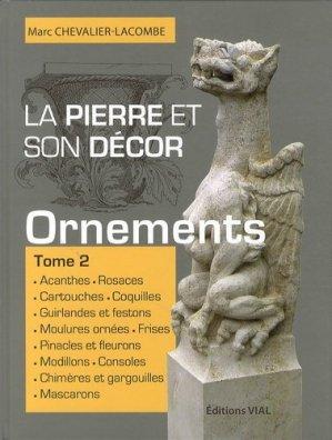 La pierre et son décor Tome 2 - vial - 9782851011756 -