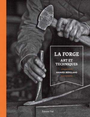 La forge art et techniques - vial - 9782851012036 -