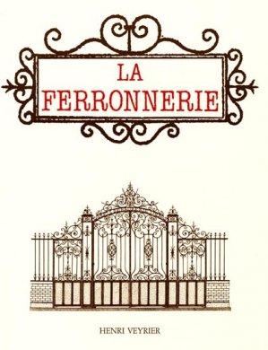 La Ferronnerie - henri veyrier - 9782851995629 -