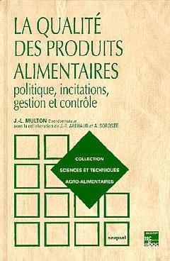 La qualité des produits alimentaires - lavoisier / tec et doc - 9782852068407 -
