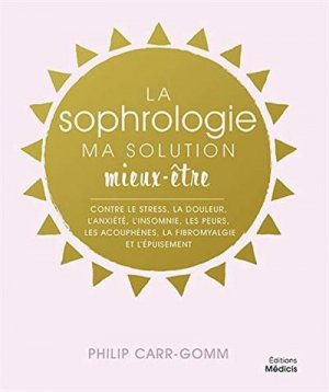 La sophrologie - Médicis - 9782853276979 -
