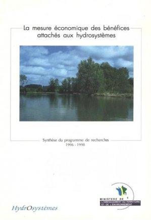 La mesure économique des bénéfices attachés aux hydrosystèmes - cemagref / gip hydrosystèmes - 9782853625128 -