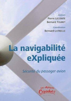 La navigabilité eXpliquée Sécurité du passager en avion - cepadues - 9782854288766 -