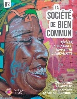 La société de bien commun - Editions régionales de l'Ouest - 9782855541501 -