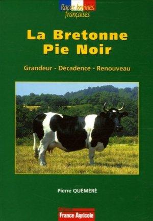La Bretonne Pie Noir - france agricole - 9782855571355 -