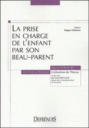 La prise en charge de l'enfant par son beau-parent - Répertoire Defrénois - 9782856230473 -