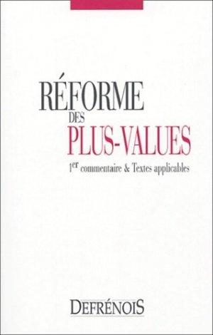 La réforme des plus-values. 1er commentaire et textes applicables - Répertoire Defrénois - 9782856230671 -