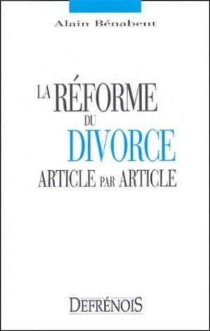 La réforme du divorce article par article - Répertoire Defrénois - 9782856230701 -