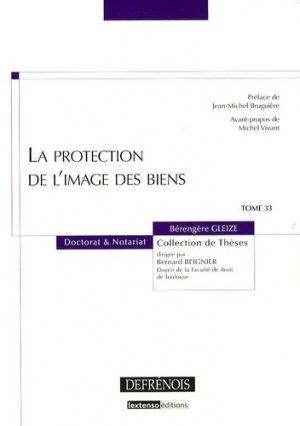 La protection de l'image des biens - Répertoire Defrénois - 9782856231500 -