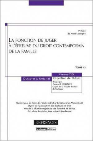 La fonction de juger à l'épreuve du droit contemporain de la famille - Répertoire Defrénois - 9782856231791 -