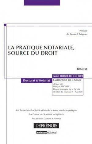 La pratique notariale, source du droit - Répertoire Defrénois - 9782856232644 -