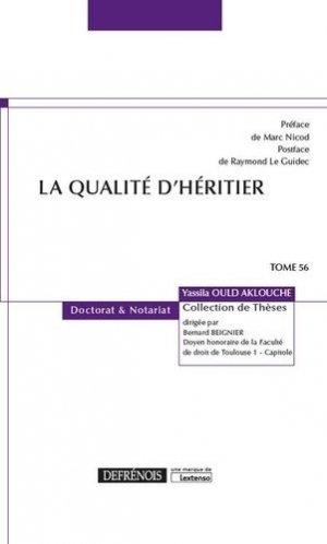 La qualité d'héritier - Répertoire Defrénois - 9782856232941 -