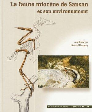La faune miocène de Sansan et son environnement - museum national d'histoire naturelle - 9782856535226 -
