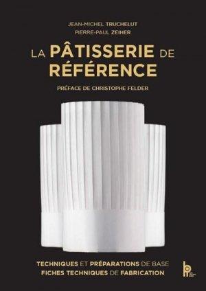 La pâtisserie de référence - bpi - best practice inside - 9782857088578 -