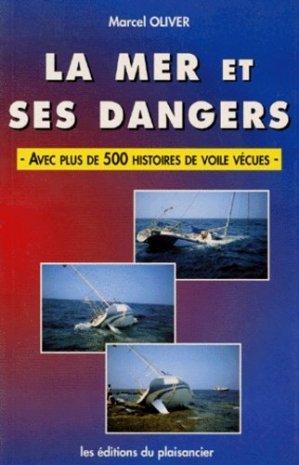 La mer et ses dangers. Avec plus de 500 histoires de voile vécues - vagnon - 9782857251491 -
