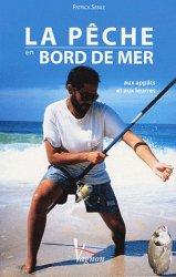 La pêche en bord de mer aux appâts et aux leurres - vagnon - 9782857257233 - https://fr.calameo.com/read/000015856c4be971dc1b8