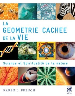 La géométrie cachée de la vie - vega - 9782858296453 -