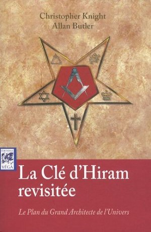 La clé d'Hiram revisitée - vega - 9782858296729 -