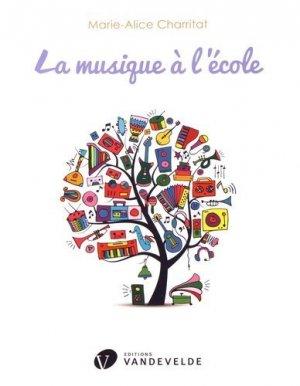 La musique à l'école - Van de Velde - 9782858684144 -