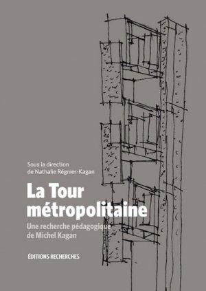 La Tour métropolitaine - recherches - 9782862220819 -