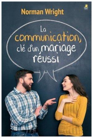 La communication, clé d'un mariage réussi - Farel éditions - 9782863140901 -