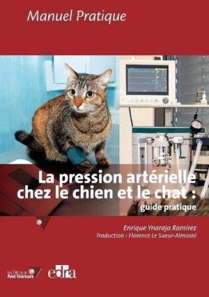 La pression artérielle chez le chien et le chat : guide pratique - du point veterinaire - 9782863263822 -