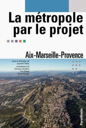 La métropole par le projet - parentheses - 9782863642474 -