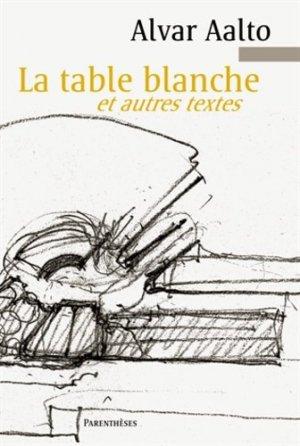 La table blanche et autres textes - parentheses - 9782863642689 - rechargment cartouche, rechargement balistique