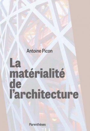 La matérialité de l'architecture - parentheses - 9782863643204 -